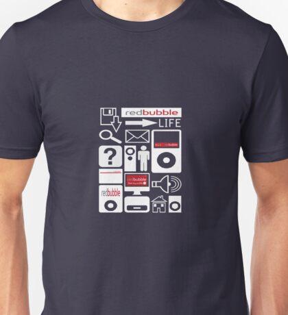The RedBubble Life Unisex T-Shirt