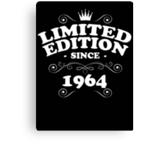 Limited edition since 1964 Canvas Print