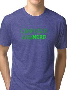 Computer Engineer Enginerd Tri-blend T-Shirt