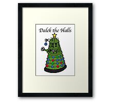 Dalek the Halls Framed Print