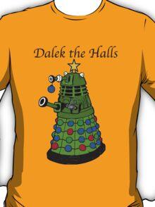Dalek the Halls T-Shirt