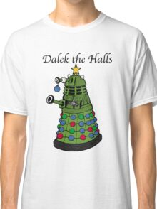 Dalek the Halls Classic T-Shirt