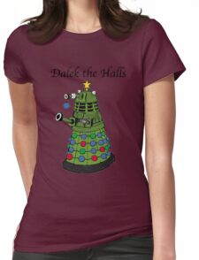 Dalek the Halls Womens Fitted T-Shirt