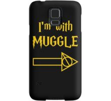 I'm with Muggle Samsung Galaxy Case/Skin