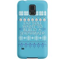 Do You Want To Build A Snowman? Samsung Galaxy Case/Skin