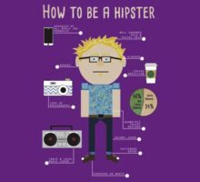 How To Be A Hipster by Kaylee Brickey