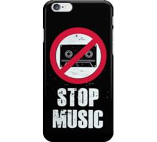 Stop Music 1 iPhone Case/Skin