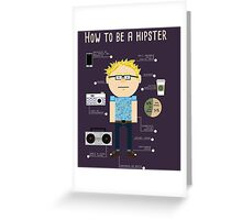 How To Be A Hipster Greeting Card