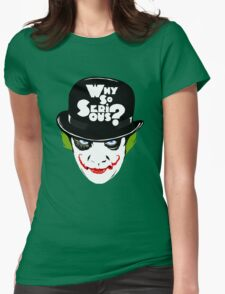 Why So Serious Graffiti Edit Womens Fitted T-Shirt