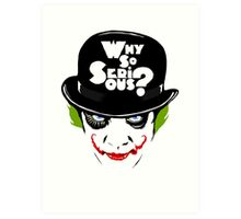Why So Serious Graffiti Edit Art Print