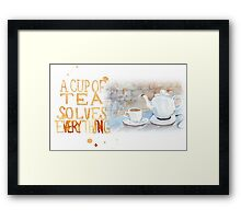 A cup of tea... Framed Print