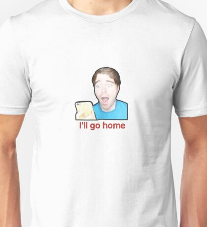 I'll Go Home- Shane Dawson Unisex T-Shirt