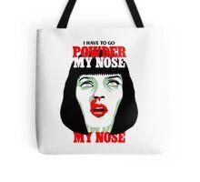 Powder My Nose Tote Bag