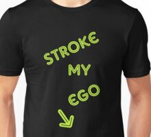 Stroke My E... Unisex T-Shirt