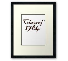 Class of 1784 Framed Print