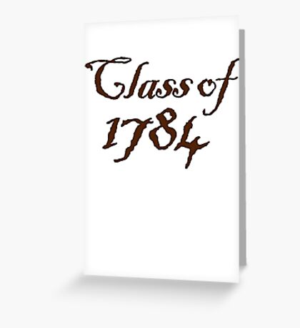 Class of 1784 Greeting Card