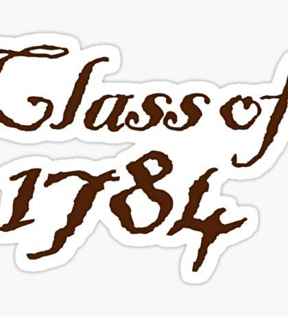 Class of 1784 Sticker