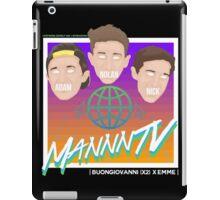 MANNNtv is so 80s!! iPad Case/Skin
