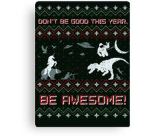 EPIC CHRISTMAS SWEATER YEAH!!! Canvas Print