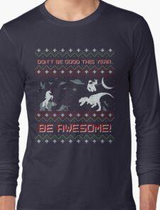 EPIC CHRISTMAS SWEATER YEAH!!! Long Sleeve T-Shirt