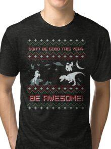 EPIC CHRISTMAS SWEATER YEAH!!! Tri-blend T-Shirt