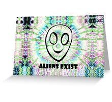 aliens exist. Greeting Card