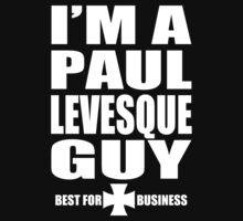 I'm a Paul Levesque Guy by psychoandy
