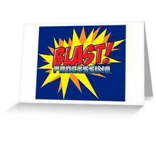Blast Processing Greeting Card