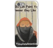 They Can Paint You However They Like iPhone Case/Skin