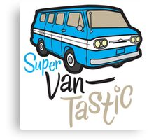 Super Vantastic Canvas Print