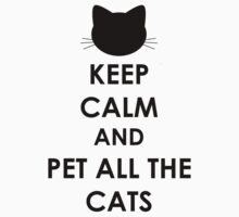 Keep Calm and Pet All The Cats One Piece - Short Sleeve