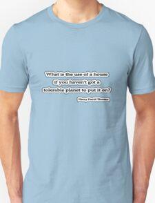 Whats the use? Thoreau  Unisex T-Shirt