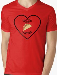 TACOS BEFORE VATOS Mens V-Neck T-Shirt