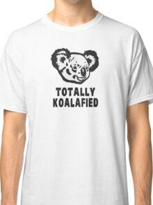 Totally Koalafied Koala Classic T-Shirt