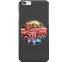 Meat Candy 2 iPhone Case/Skin