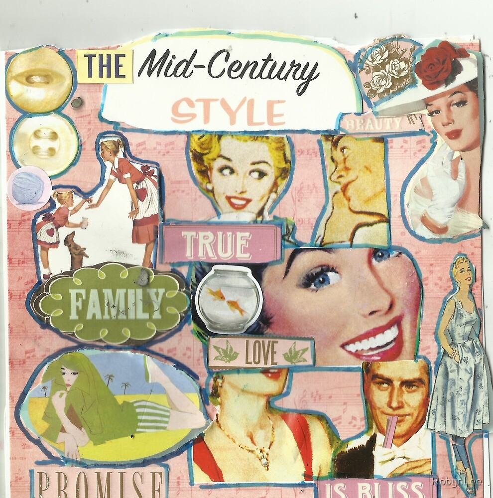 The Mid-Century Style by RobynLee