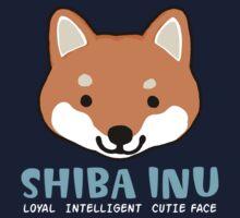 Shiba Inu: Loyal  Intelligent  Cutie Face Kids Tee