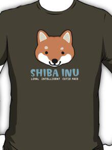 Shiba Inu: Loyal  Intelligent  Cutie Face T-Shirt