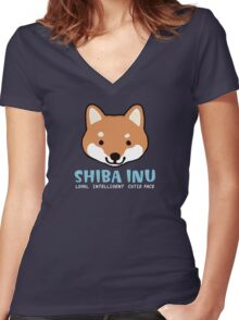 Shiba Inu: Loyal  Intelligent  Cutie Face Women's Fitted V-Neck T-Shirt