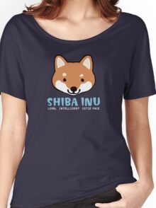 Shiba Inu: Loyal  Intelligent  Cutie Face Women's Relaxed Fit T-Shirt