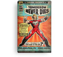 CHIKARA's Tomorrow Never Dies - Official Wrestling Poster Metal Print