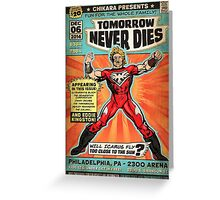 CHIKARA's Tomorrow Never Dies - Official Wrestling Poster Greeting Card