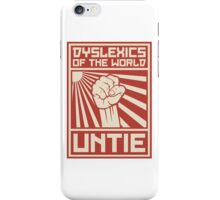 Dyslexics of the World UNTIE iPhone Case/Skin
