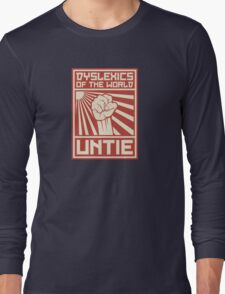 Dyslexics of the World UNTIE Long Sleeve T-Shirt