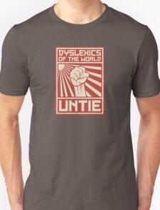 Dyslexics of the World UNTIE Unisex T-Shirt