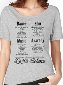 La Vie Boheme B - Rent - Dance, Film, Music, Anarchy - Black Women's Relaxed Fit T-Shirt