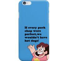 If Every Pork Chop Were Perfect... iPhone Case/Skin