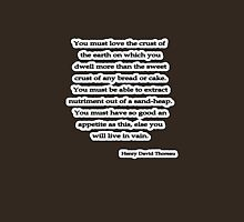 You must love, Thoreau Unisex T-Shirt