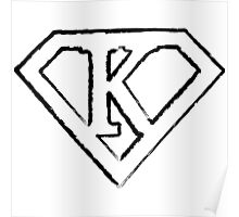 K letter in Superman style Poster