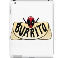 NA NA NA NA...Burrito! iPad Case/Skin